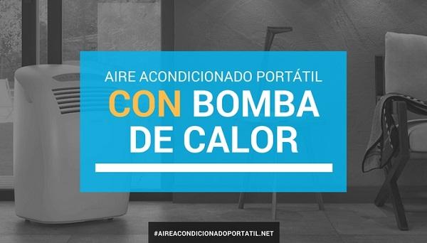 Aires acondicionados port tiles con bomba de calor for Aparatos de aire acondicionado con bomba de calor